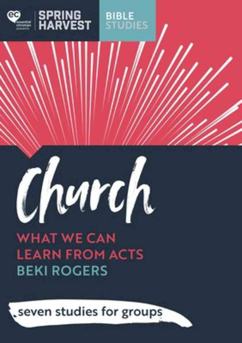Church: What We Can Learn From Acts (6 Studies For Groups) Paperback