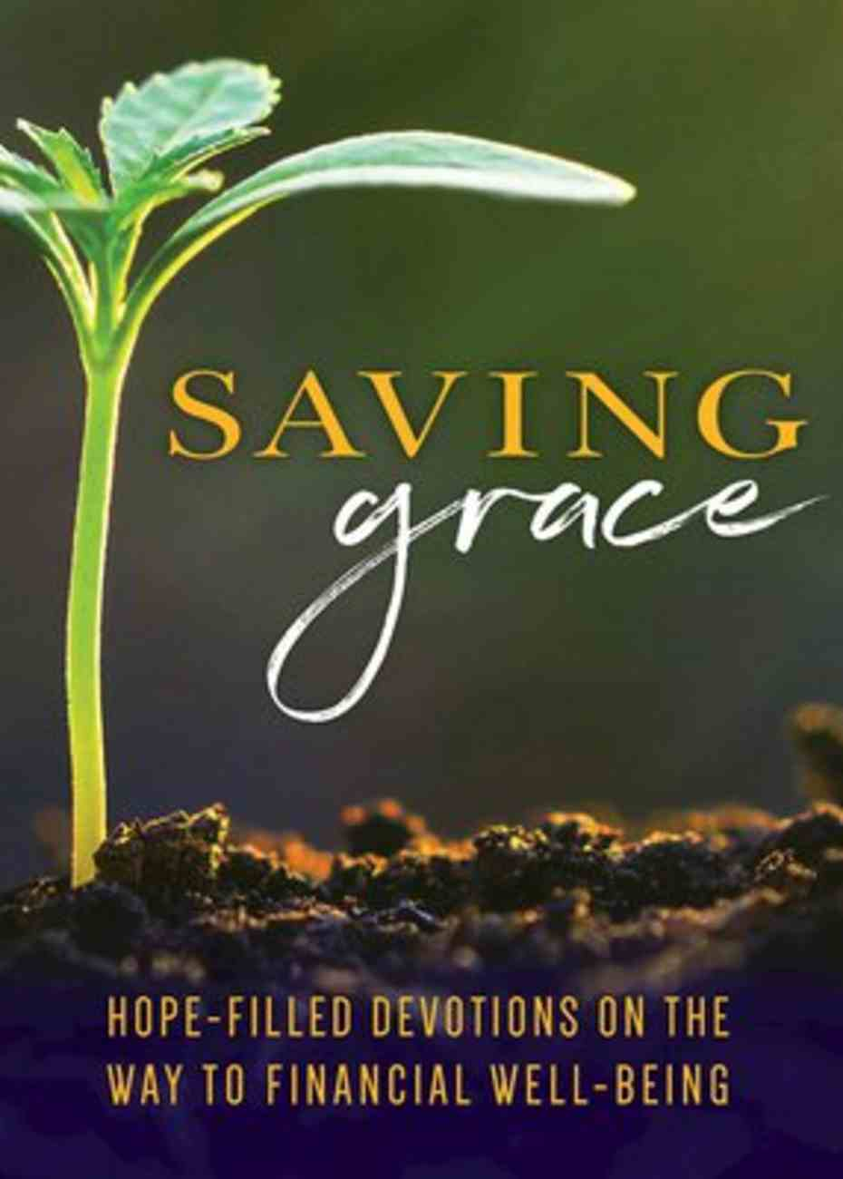 Saving Grace Devotional: A Guide to Financial Well-Being Paperback