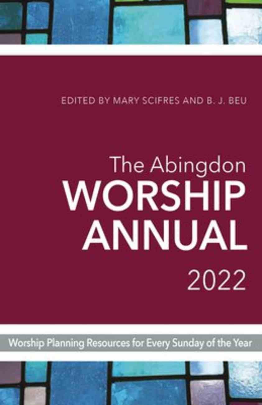The Abingdon Worship Annual 2022 Paperback