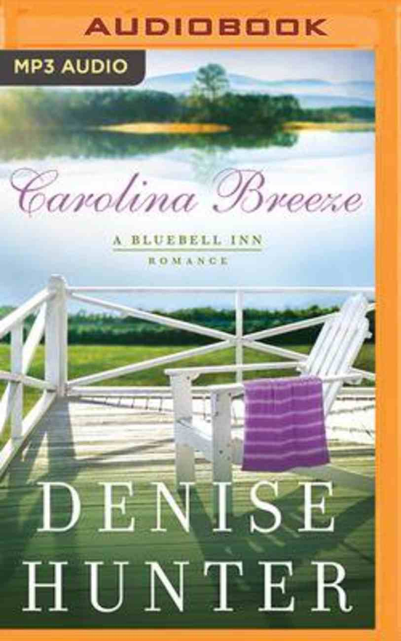 Carolina Breeze (MP3) (A Bluebell Inn Romance Series) CD