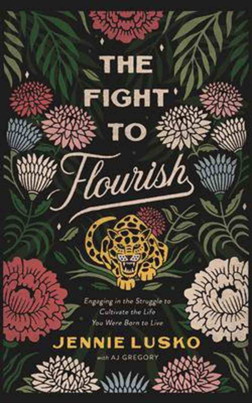 The Fight to Flourish: Engaging in the Struggle to Cultivate the Life You Were Born to Live (6 Cds) CD