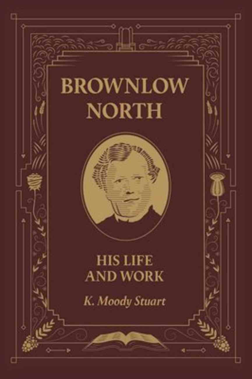 Brownlow North: His Life and Works Hardback