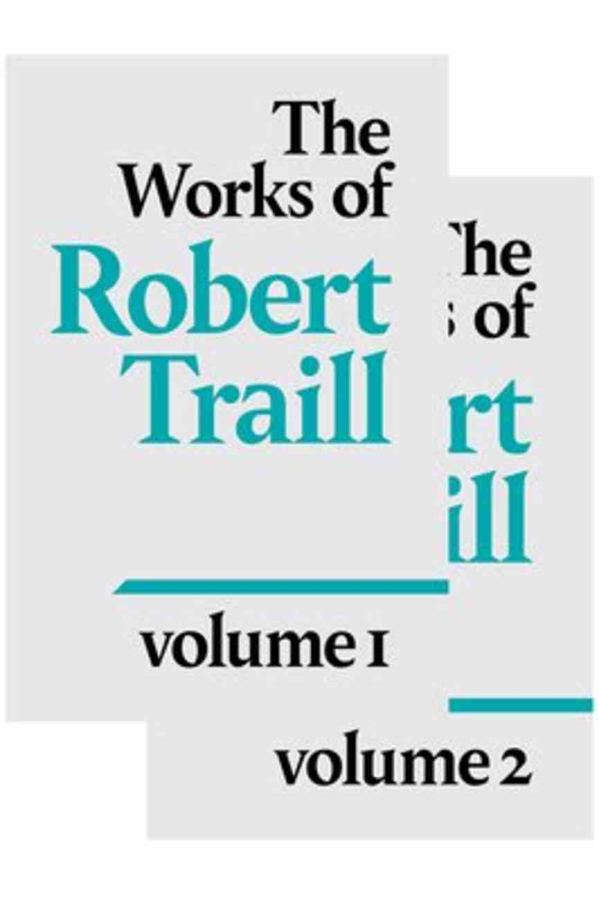 The Works of Robert Traill (2 Vol Set) Hardback