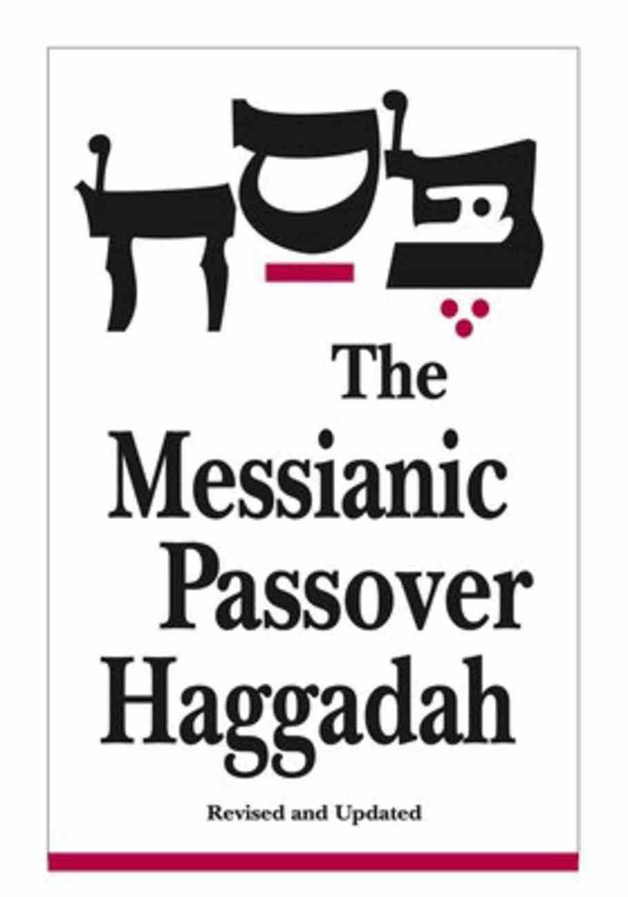 The Messianic Jewish Haggadah Paperback