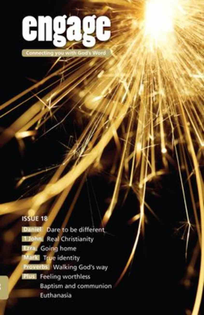 Daniel, 1 John, Ezra, Mark and Proverbs (#18 in Engage Series) Paperback