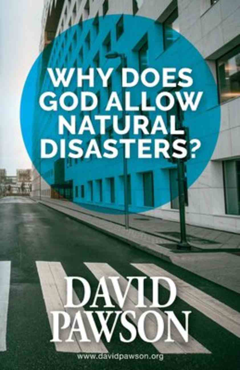 Why Does God Allow Natural Disasters? Paperback
