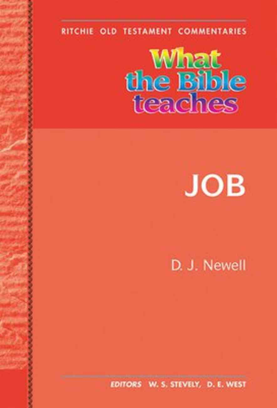 What the Bible Teaches #17: Job (#17 in Ritchie Old Testament Commentaries Series) Hardback