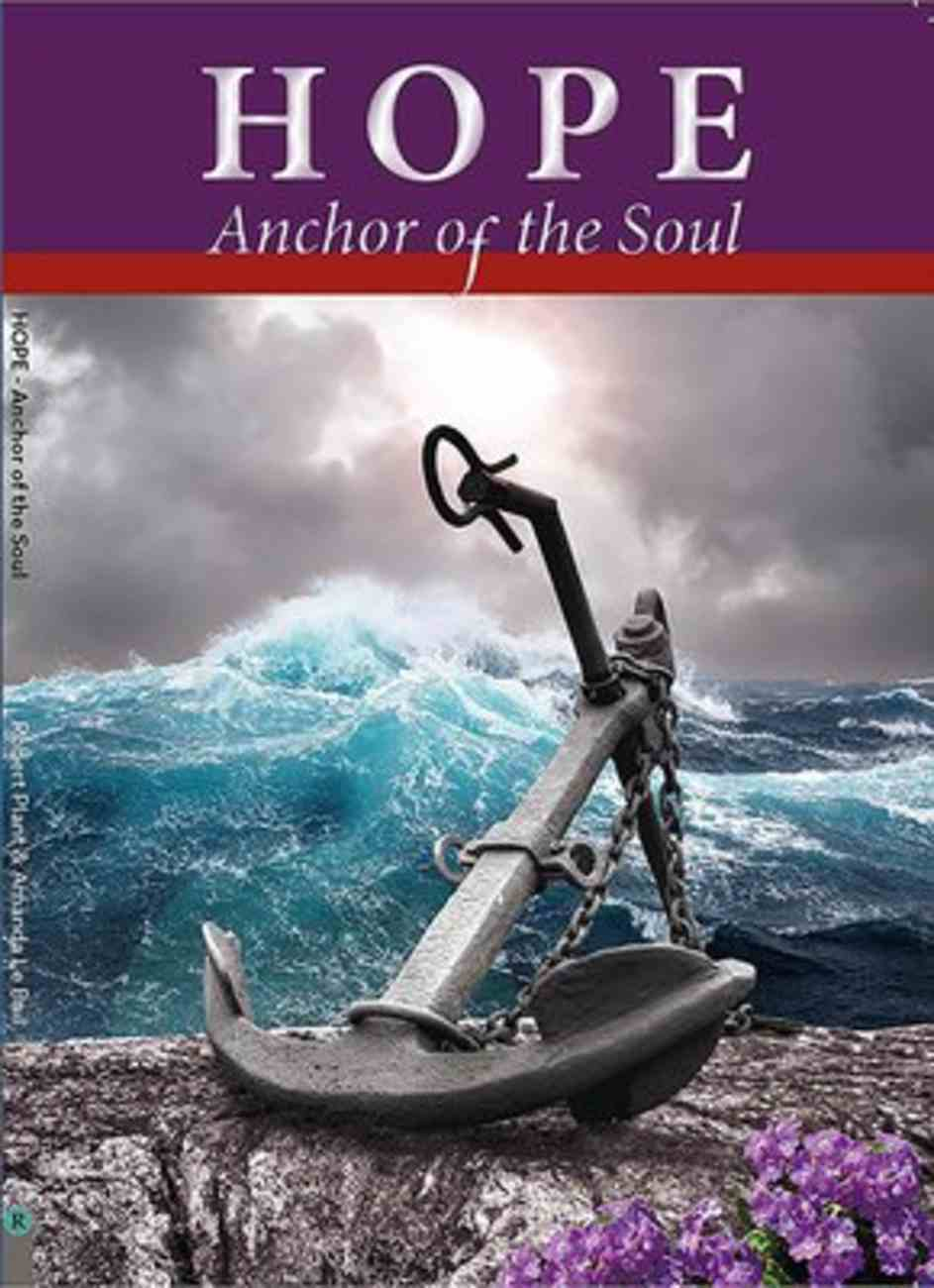 Hope, Anchor of the Soul Paperback