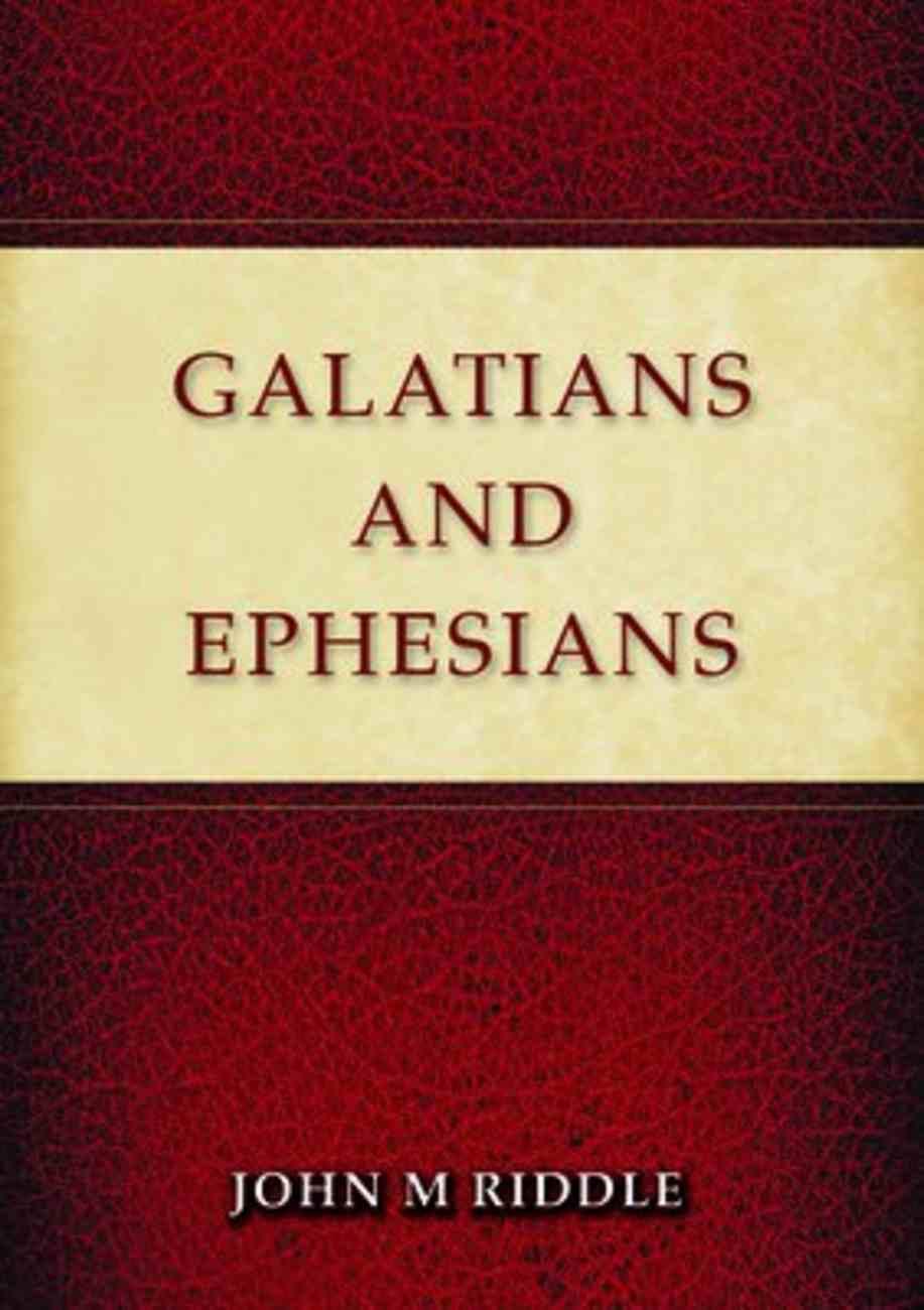 Galatians & Ephesians Paperback