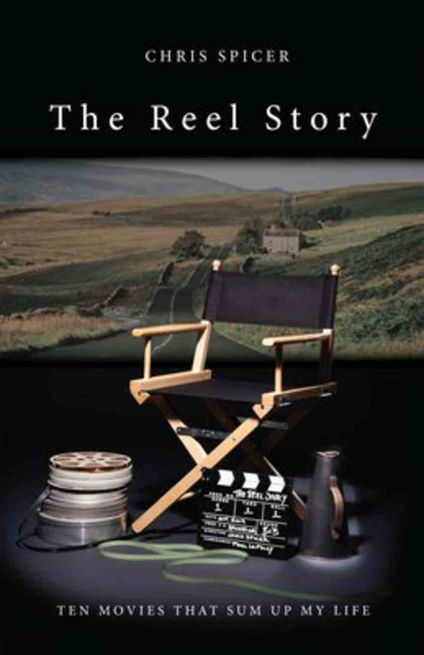The Reel Story: Ten Movies That Sum Up My Life Paperback