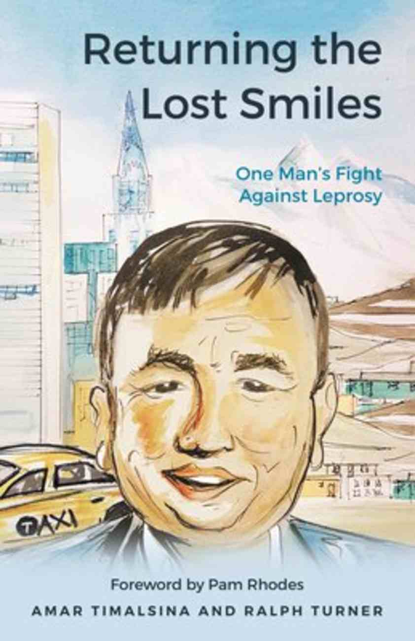 Returning the Lost Smiles: One Man's Fight Against Leprosy Paperback
