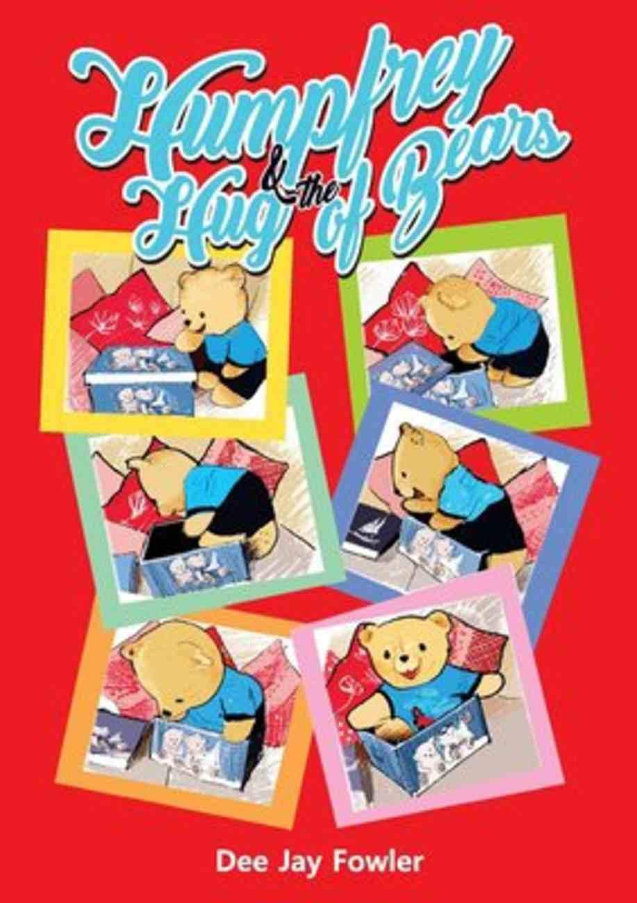 Humpfrey & the Hug of Bears Paperback