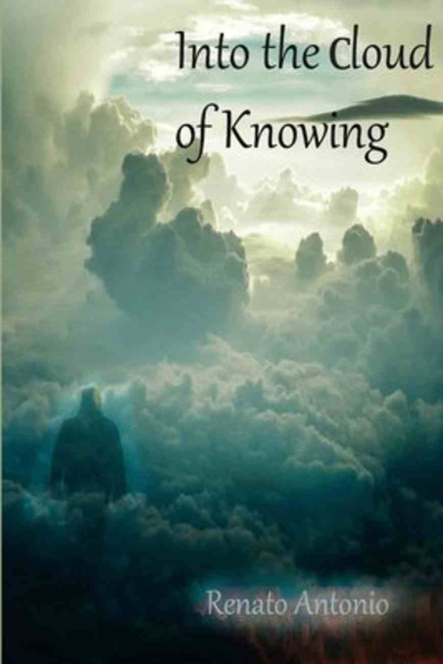 Into the Cloud of Knowing Paperback
