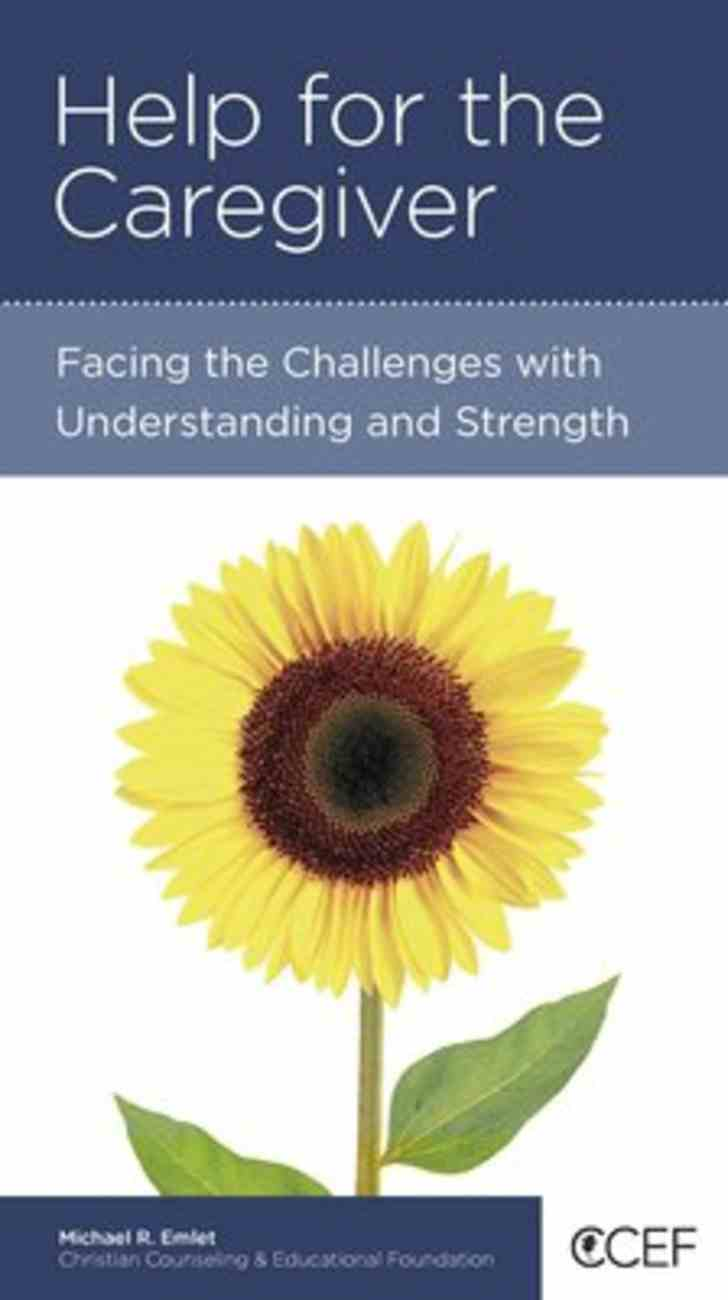 Help For the Caregiver (Personal Change Minibooks Series) Booklet