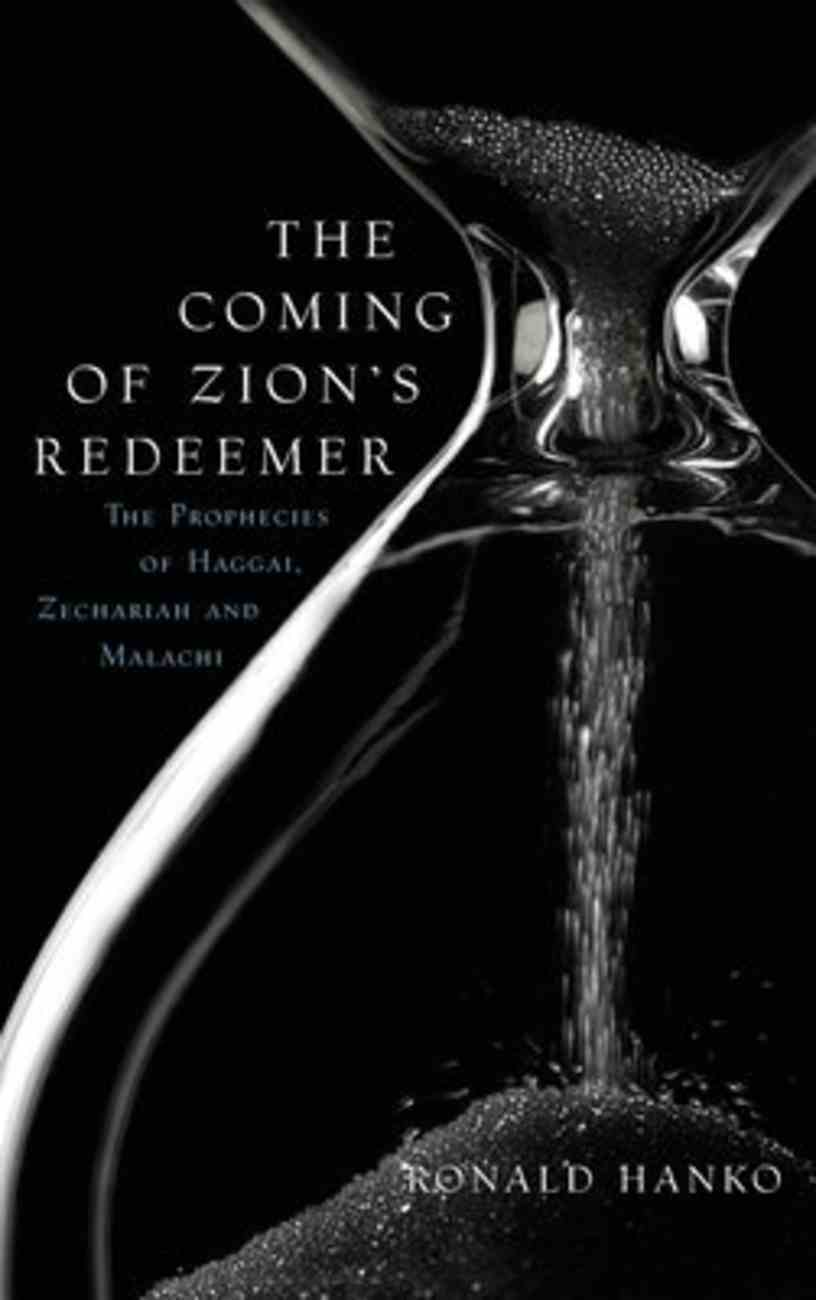 The Coming of Zion's Redeemer Hardback
