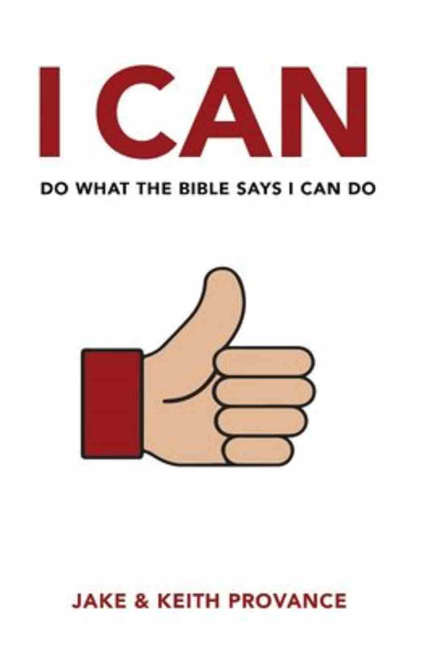 I Can Do What the Bible Says I Can Do Paperback