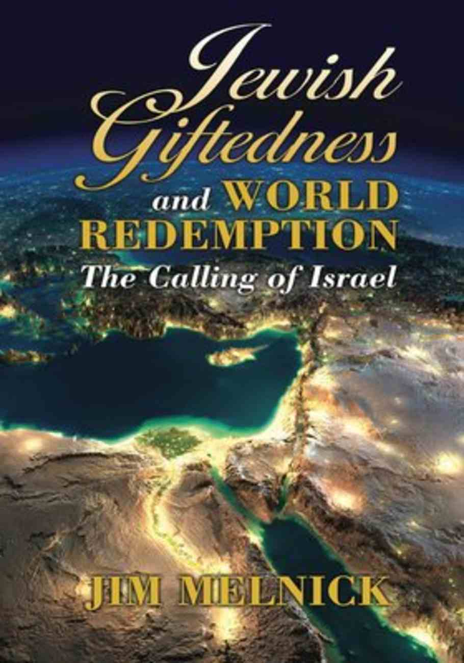 Jewish Giftedness and World Redemption: The Calling of Israel Paperback
