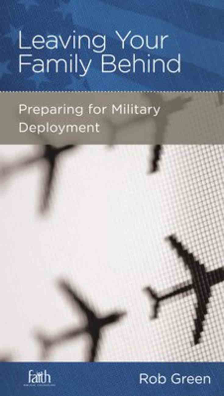 Leaving Your Family Behind (Military Families Mini Books Series) Booklet