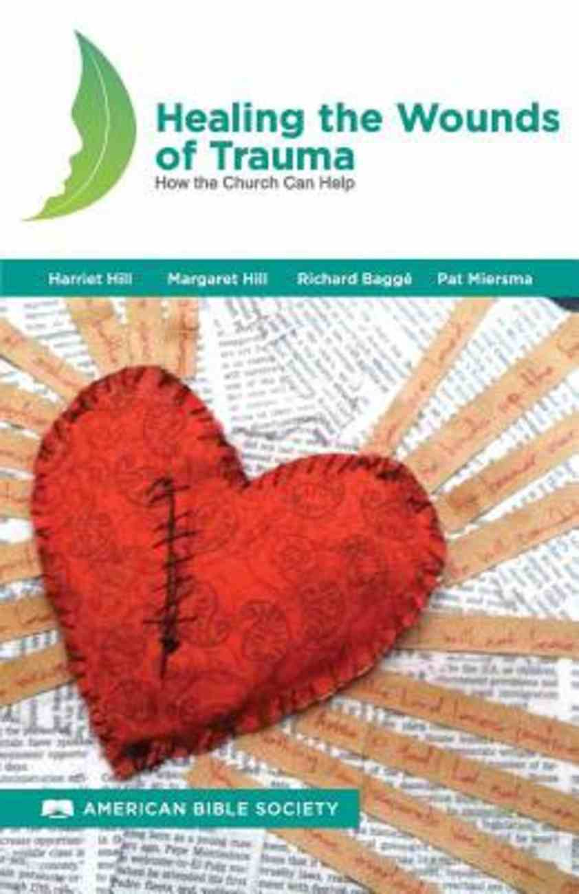 Healing the Wounds of Trauma: How the Church Can Help Paperback