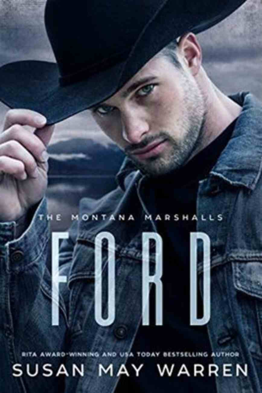 Ford (#03 in The Montana Marshalls Series) Paperback