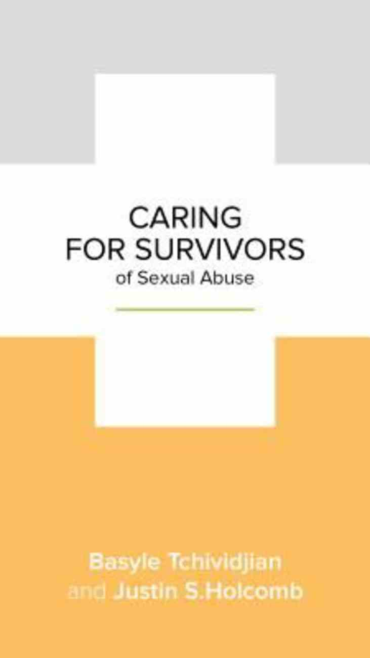 Caring For Survivors of Sexual Abuse (Leadership Issues Mini Books Series) Booklet