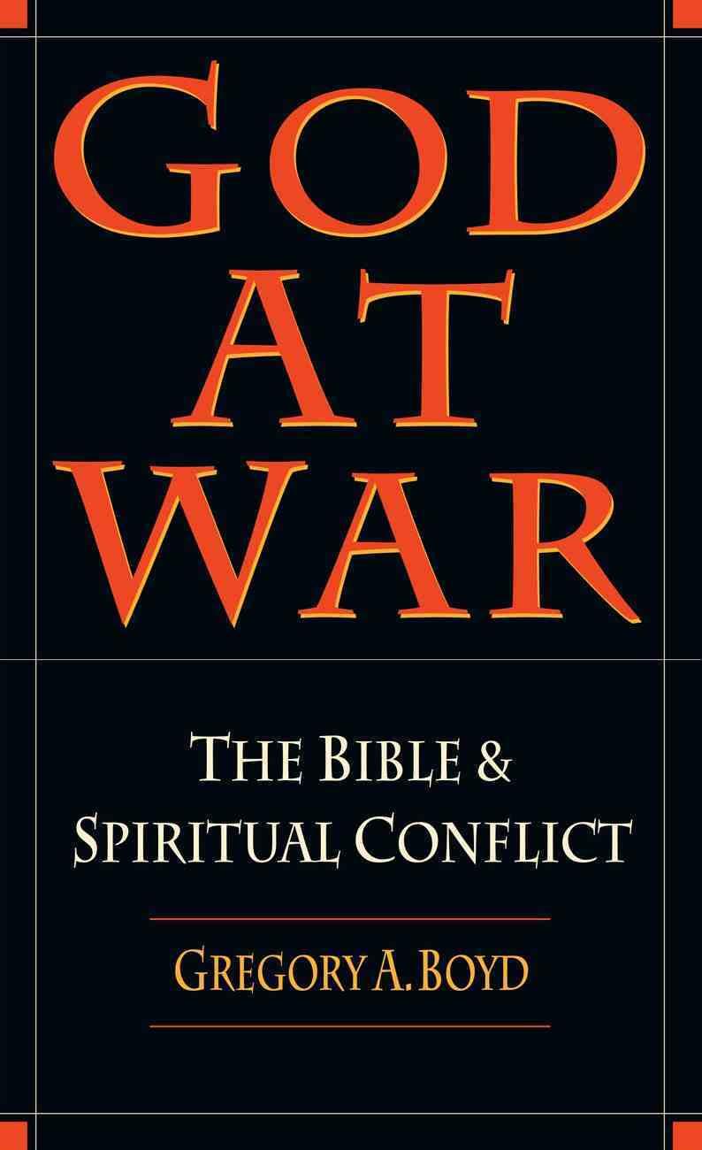 God At War: The Bible & Spiritual Conflict Paperback