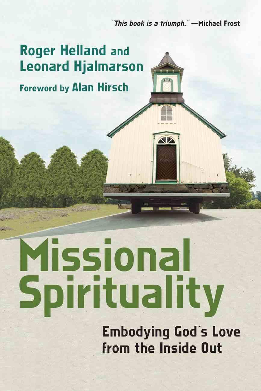 Missional Spirituality Paperback