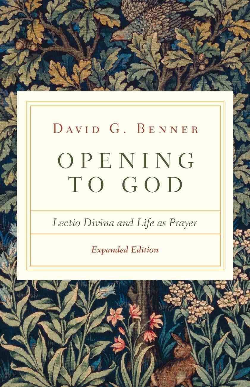 Opening to God: Lectio Divina and Life as Prayer Paperback