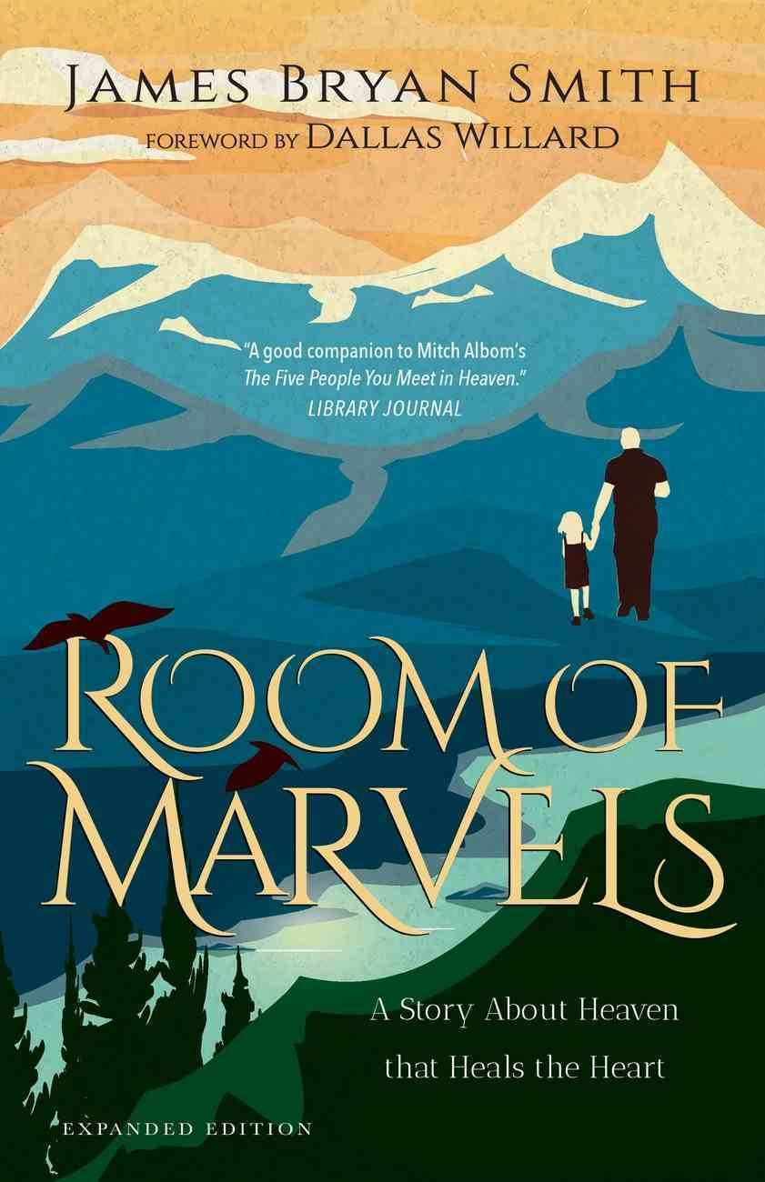 Room of Marvels: A Story About Heaven That Heals the Heart Paperback
