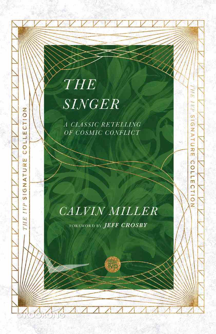 The Singer: A Classic Retelling of Cosmic Conflict Paperback