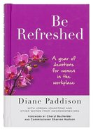 Be Refreshed: Devotions For Women In The Workplace image