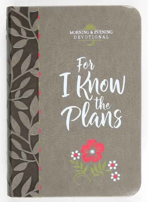 Product: For I Know The Plans: Morning And Evening Devotional Image