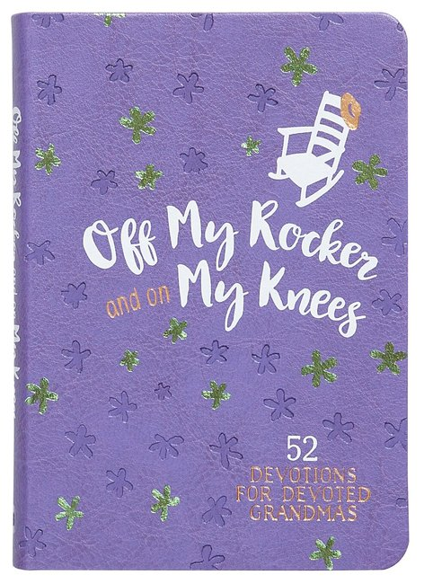 Product: Off My Rocker And On My Knees Image