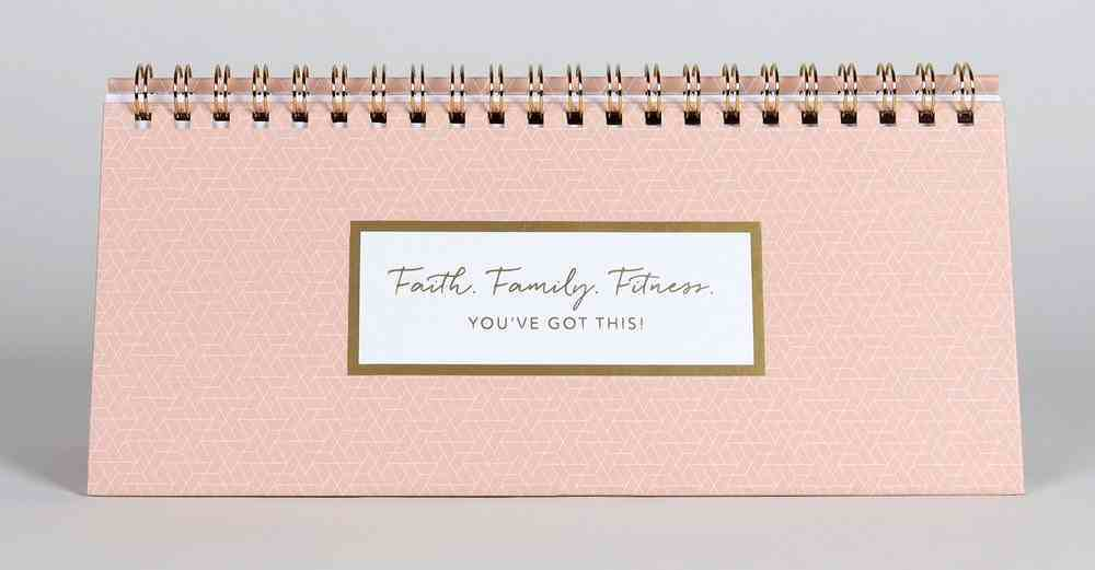 Undated 12-Month Desktop Diary/Planner: Faith Family Fitness You Got This Spiral