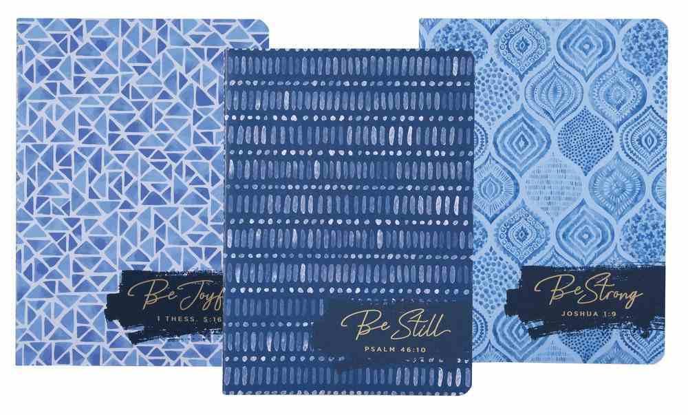 Notebook: Be Still, Strong, Joyful, Blue Patterns (Set Of 3) Paperback