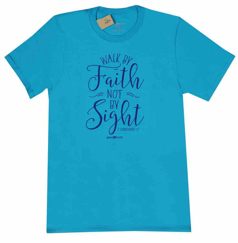 Walk By Faith, Large, Blue (2 Corinthians 5: 7) (Grace & Truth Womens T-shirts Series) Soft Goods