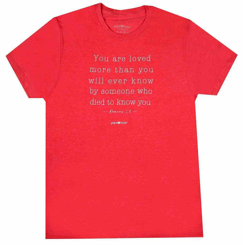 You Are Loved, Meduim, Heather Red (Romans 5: 8) (Grace & Truth Womens T-shirts Series) Soft Goods