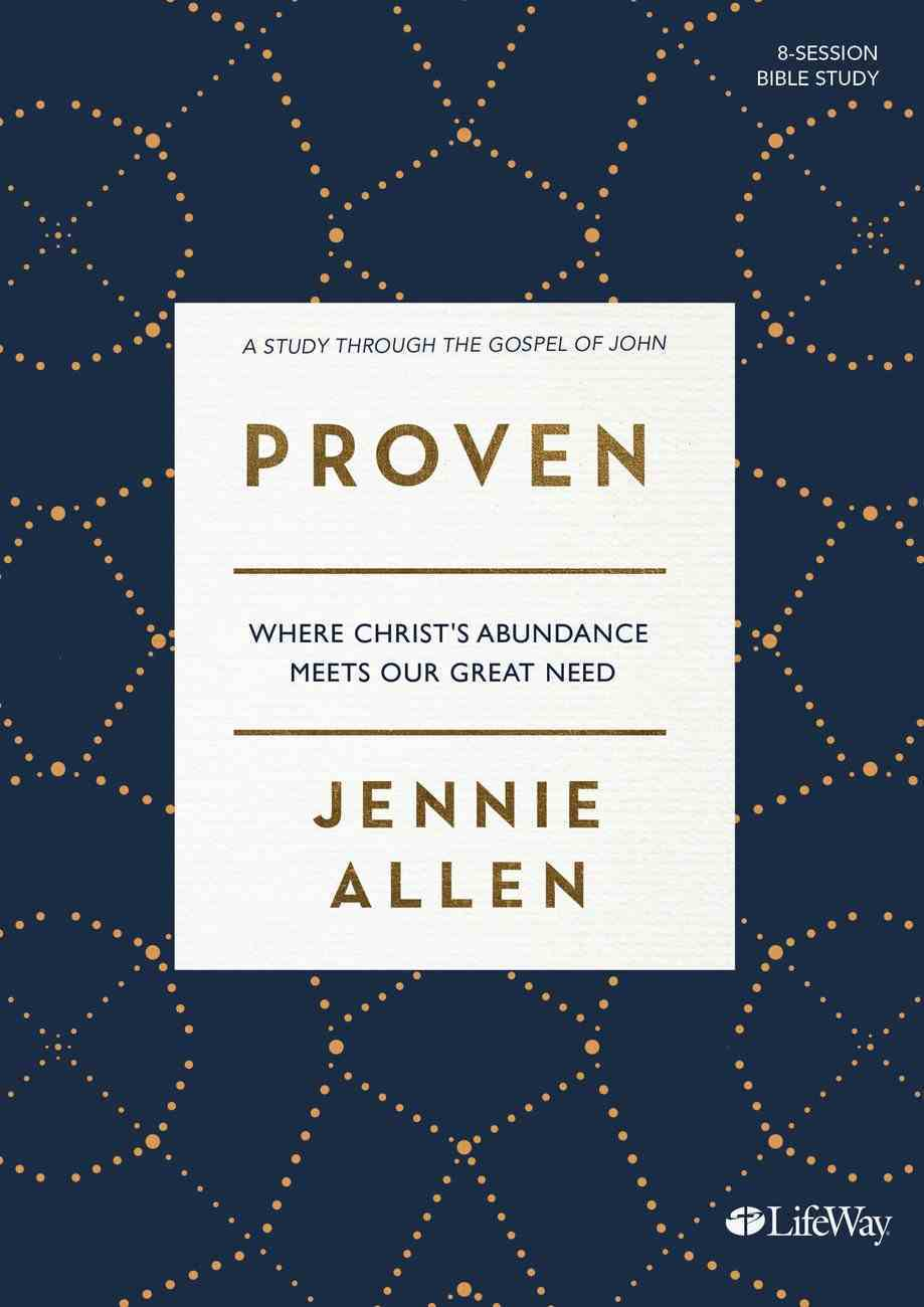 Proven (2 Dvds): Where Christ's Abundance Meets Our Great Need (Dvd Only Set) DVD