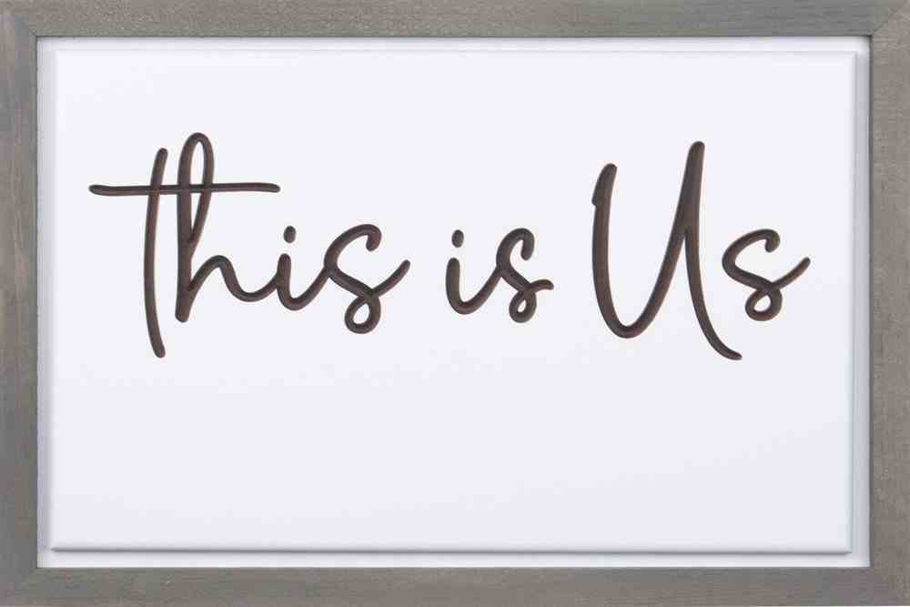 Carved Framed Sign: This is Us Homeware