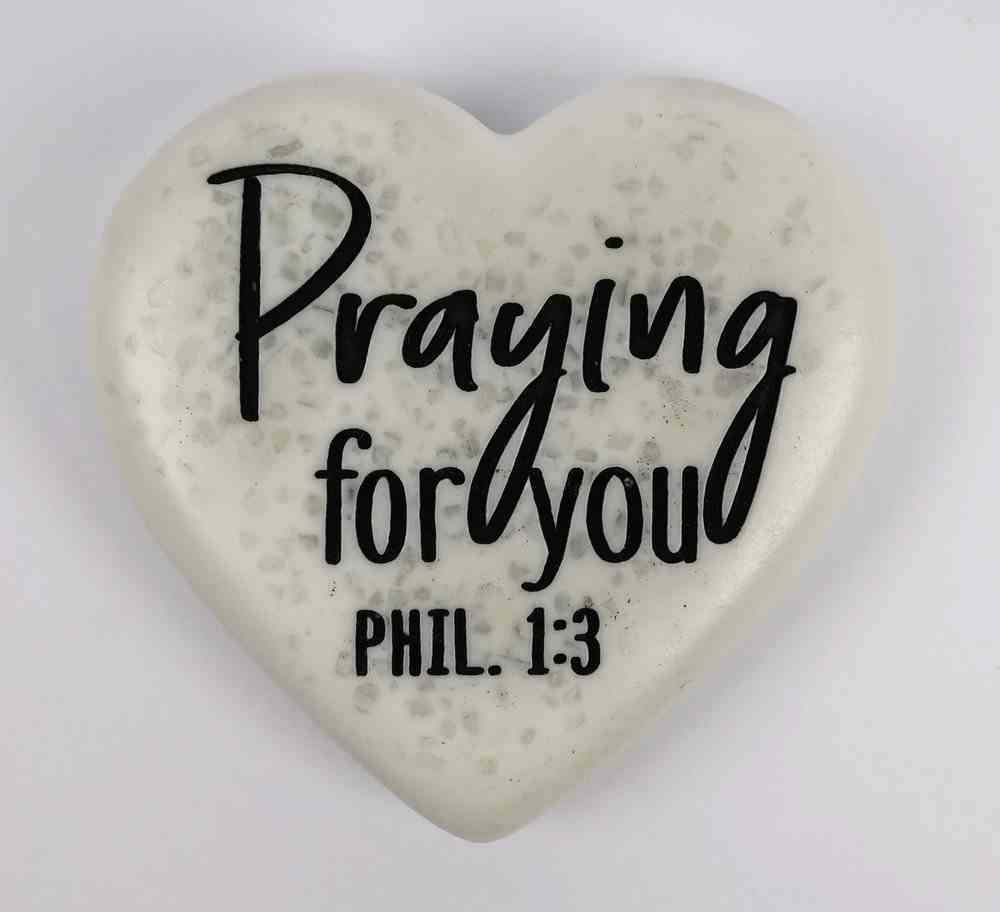 Stone Heart Plaque: Prayng For You Engraved (Phil 1:3) Homeware