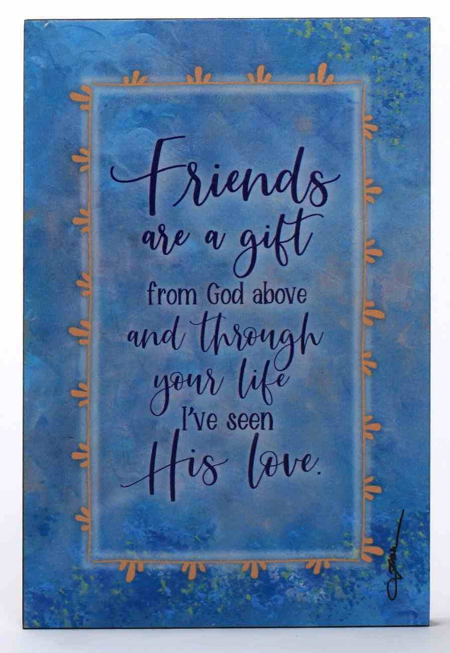 Whispers of the Heart Plaque: Friends Are a Gift From God Above... Pale Blue Plaque