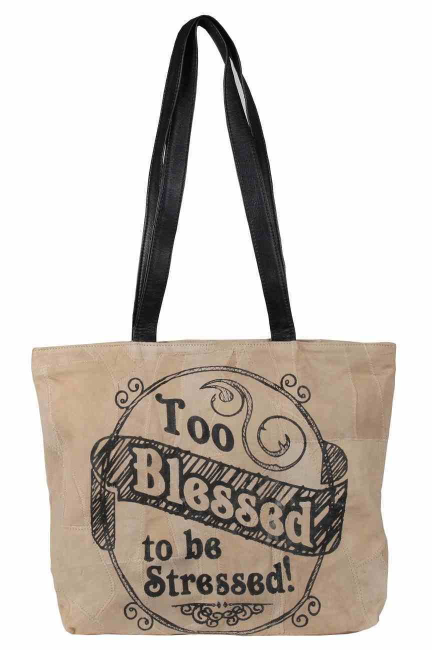 Leather Tote Bag: Too Blessed to Be Stressed, 40Cm X 32Cm, Handle 32Cm Long Homeware