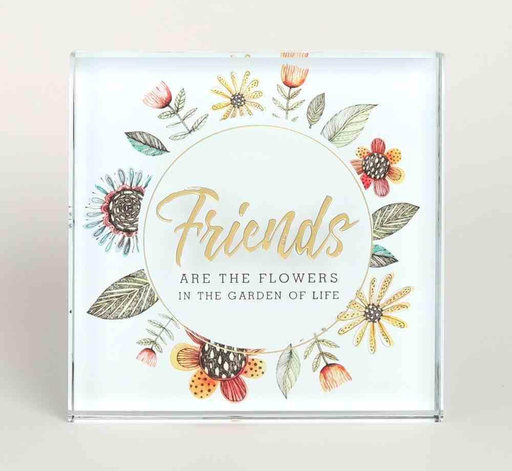 Glass Plaque: Friends Plaque