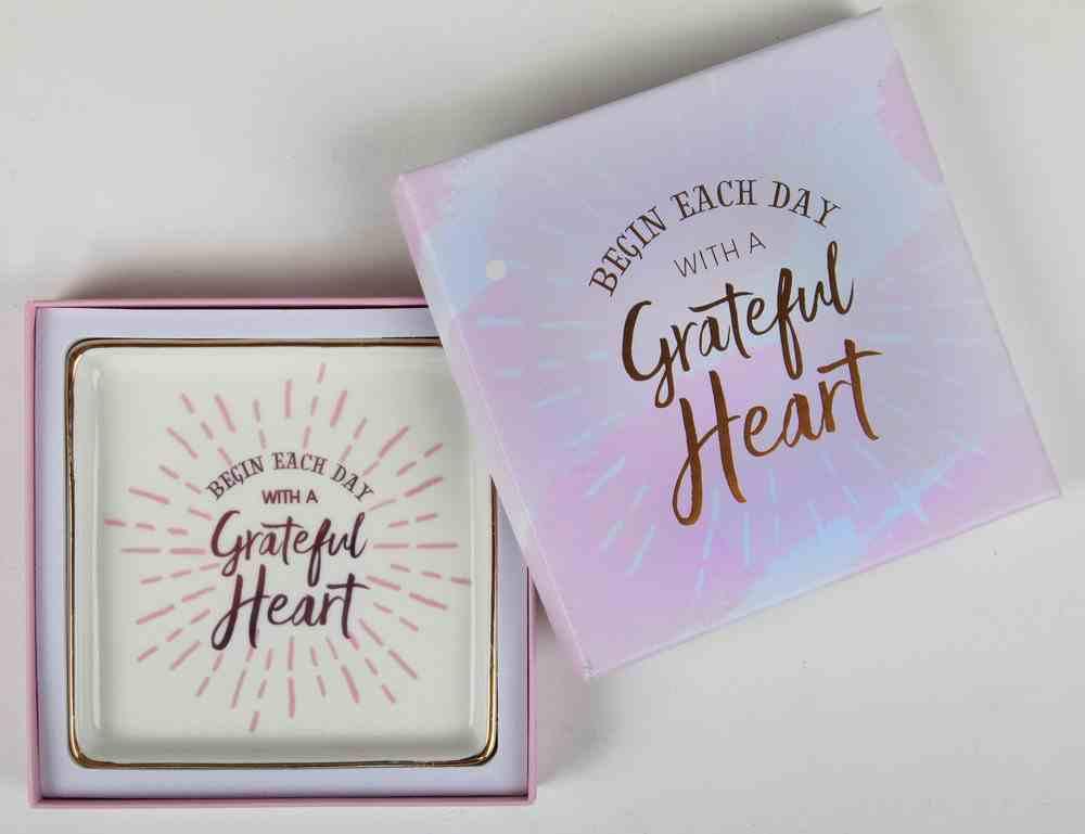 Ceramic Trinket Tray: Begin Each Day With a Grateful Heart Homeware