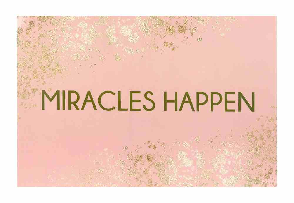 Poster Small: Miricales Happen Poster