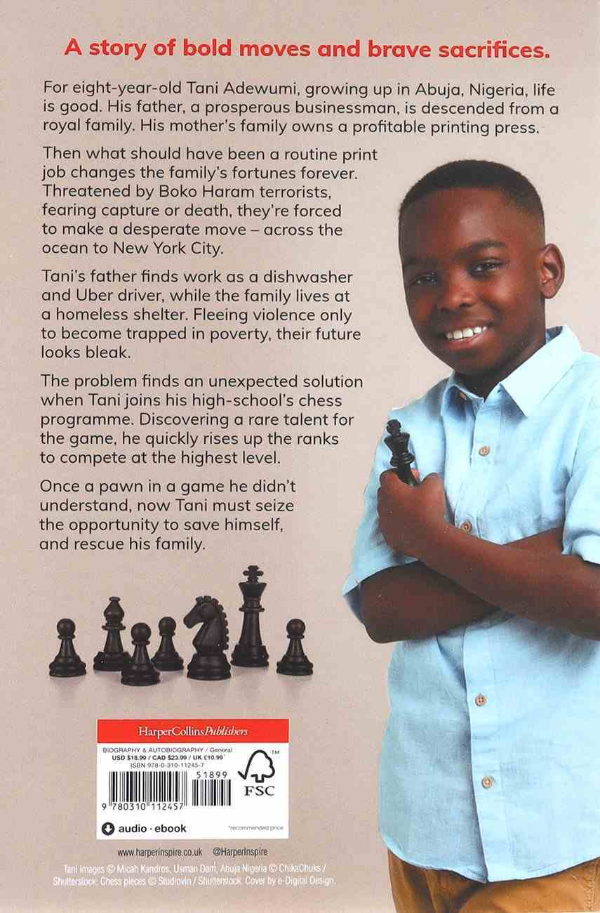 My Name is Tani: The Amazing True Story of One Boy's Journey From Refugee to Chess Champion Paperback