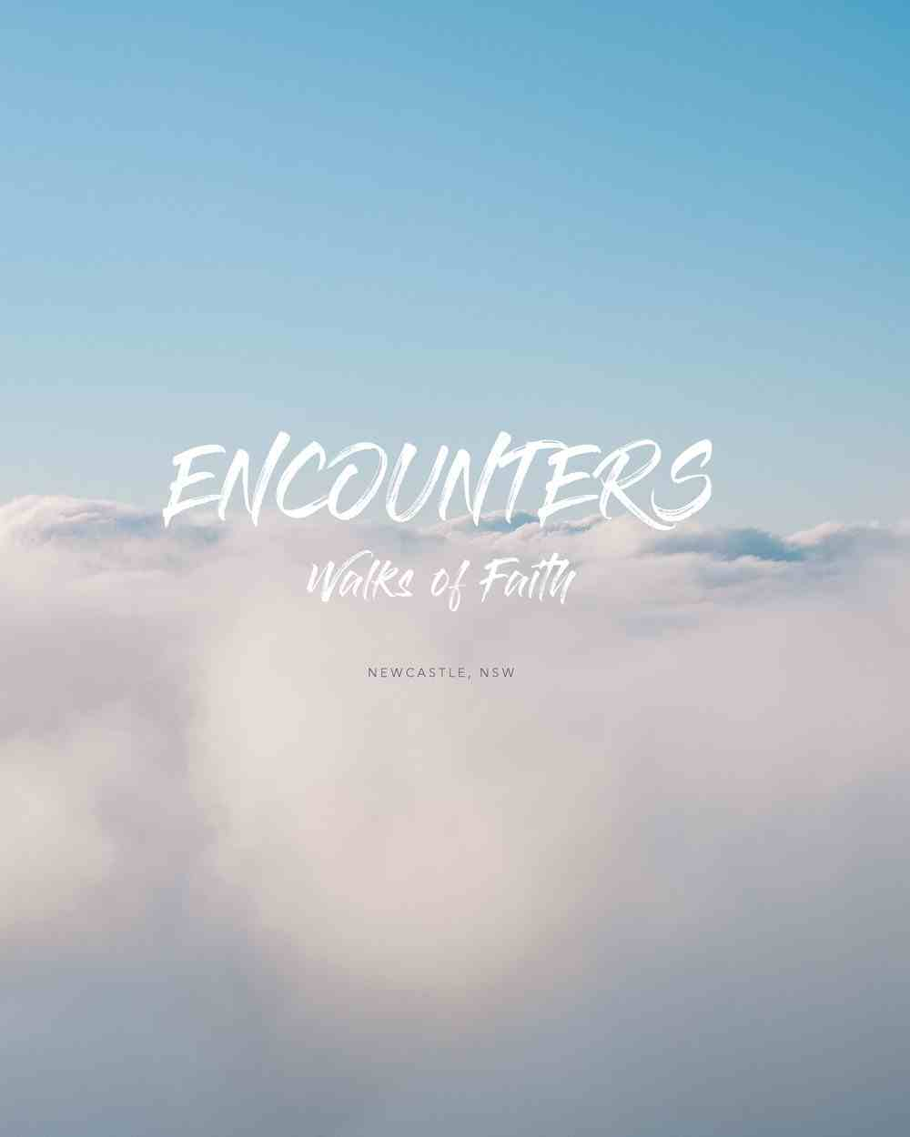 Encounters: Walks of Faith (Newcastle, Nsw) Paperback