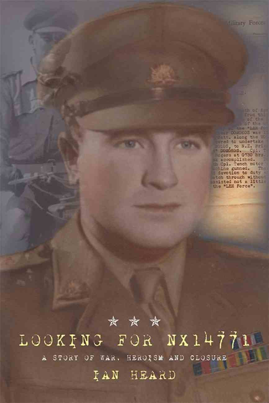 Looking For Nx14771: A Story of War, Heroism and Closure Paperback