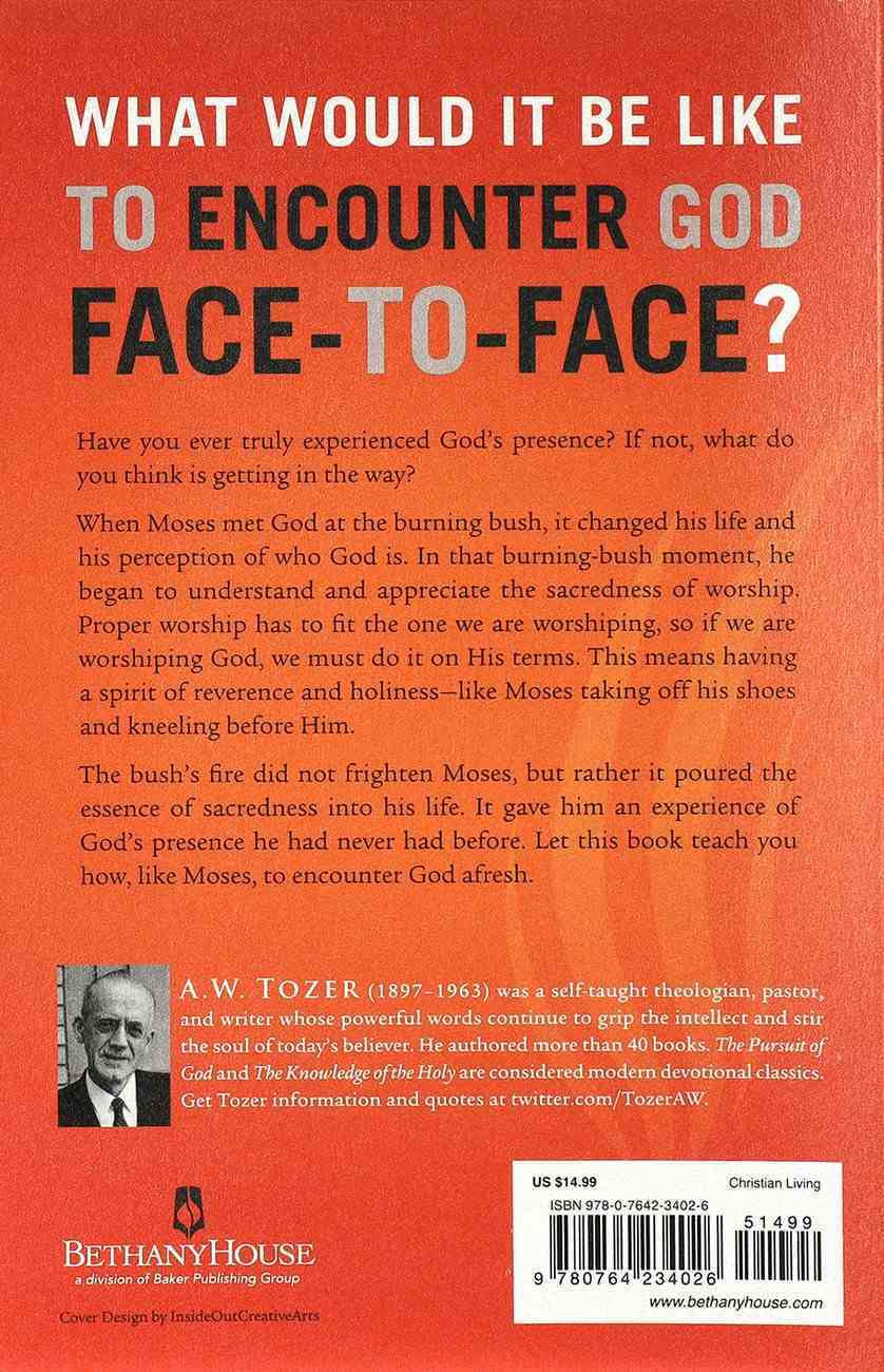 The Fire of God's Presence: Drawing Near to a Holy God Paperback