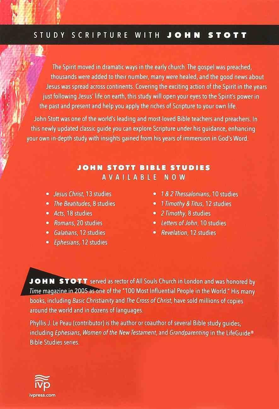 Acts: Seeing the Spirit At Work (John Stott Bible Studies Series) Paperback